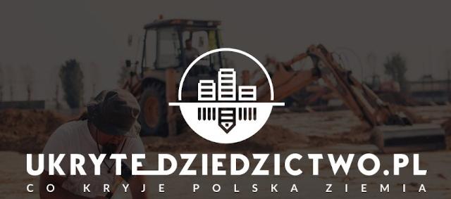 Ukryte dziedzictwo. Co kryje Polska Ziemia?